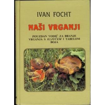 Ivan focht: Naši vrganji